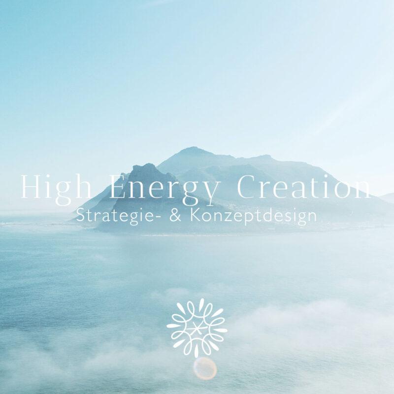 High Energy Creation Strategiedesign Konzeptdesign Coaching